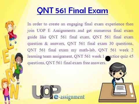 UOP E Assignments QNT 561 Final Exam Question And Answer Free