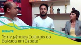 Emergências Culturais da Baixada em Debate