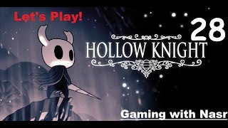 Let's Play! Hollow Knight, Episode 28, Doin' some Splorin'!