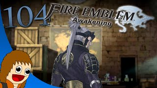 Fire Emblem: Awakening: Live and Die By The Blade - Part 104