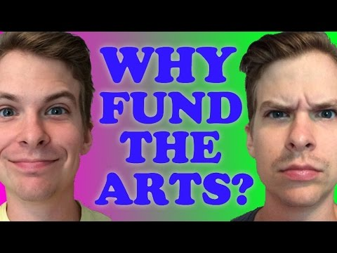 Why Fund The Arts?