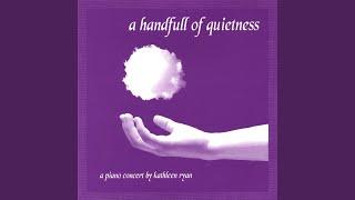 Play A Handfull Of Quietness