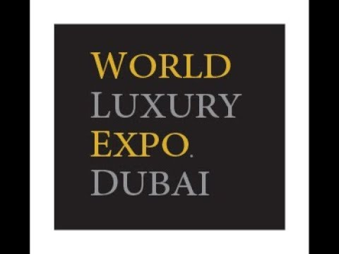 World Luxury Expo, Dubai 2013