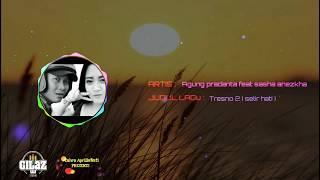 TRESNO KE 2 ( SELIR ati ) - Agung pradanta feat sasha anezkha ( Lirik ) thumbnail