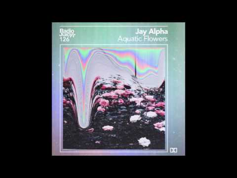 Jay Alpha - Aquatic Flowers