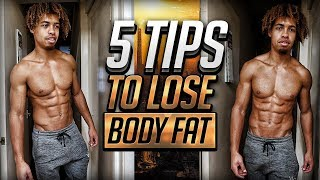 5 TIPS ON HOW TO LOSE BODY FAT - STAY LEAN YEAR ROUND