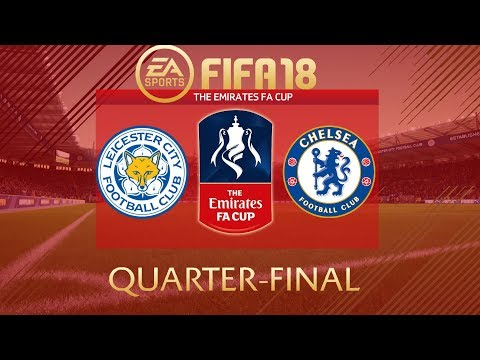 FIFA 18 Leicester City vs Chelsea | The Emirates FA Cup 2017/18 | PS4 Full Match