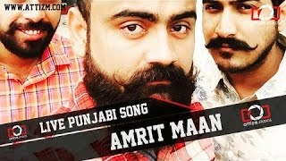 Amrit maan live performance part 1 || mehfil 3 || punjabi university patiala || attizm