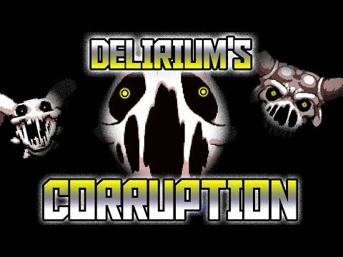 DELIRIUM'S CORRUPTION - Afterbirth+ Custom Challenge