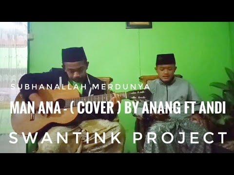 subhanallah-merdunya-(-cover-)---man-ana-by-anang-ft-andi