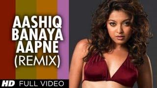 Aashiq Banaya Aapne - II (Remix) (Full Song) Film - Aashiq Banaya Aapne