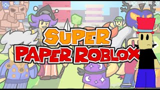 Super Paper Roblox: Full Game, No Commentary