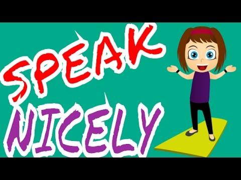How to speak nicely