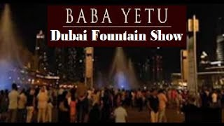 The Dubai Fountain - Baba Yetu(Christopher Tin)