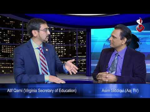Washington Night Show with Asim Siddiqui  Guest: Atif Qarni (Secretary of Education VA.USA)