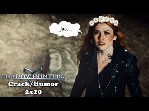 Shadowhunters || Crack/Humor [2x20]