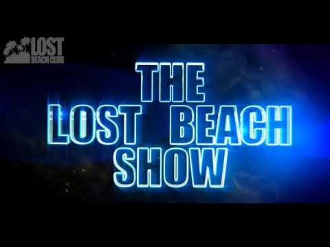 LOST BEACH SHOW - SEMANA SANTA 2018 - CARLO LIO  NATHAN BARATO  RAFA BARRIOS PART 1