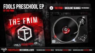 The Frim - Bassline Skanka (The Frim Remix)