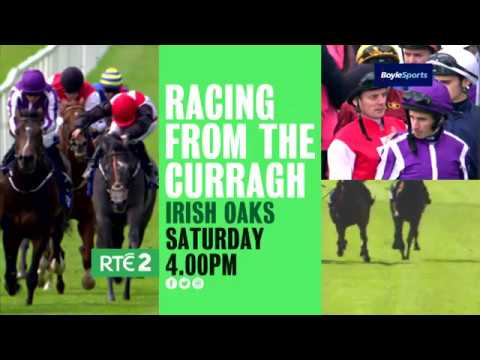 Racing from The Curragh | 4pm Saturday 15th July 2017 | RTÉ 2 Television