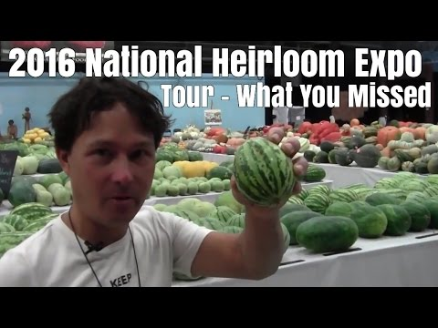 2016 National Heirloom Expo Tour - What You Missed