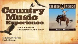 Marty Robbins - Singing the Blues - Country Music Experience YouTube Videos