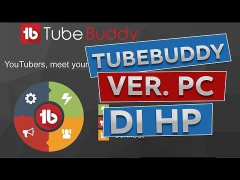 cara-menggunakan-tubebuddy-versi-pc-di-android