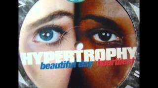 Hypertrophy - Beautiful Day (Extended Mix)
