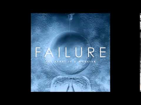 Failure - The Heart Is a Monster (Full Album)