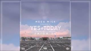 mega mick x jaiga yes today 2017 soca trinidad