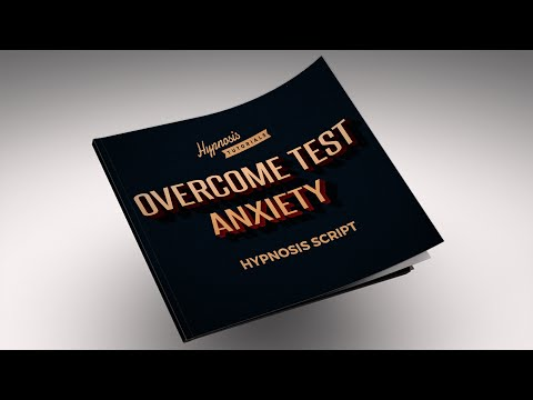 Free Hypnosis Script For Test Anxiety | Hypnosis Tutorials