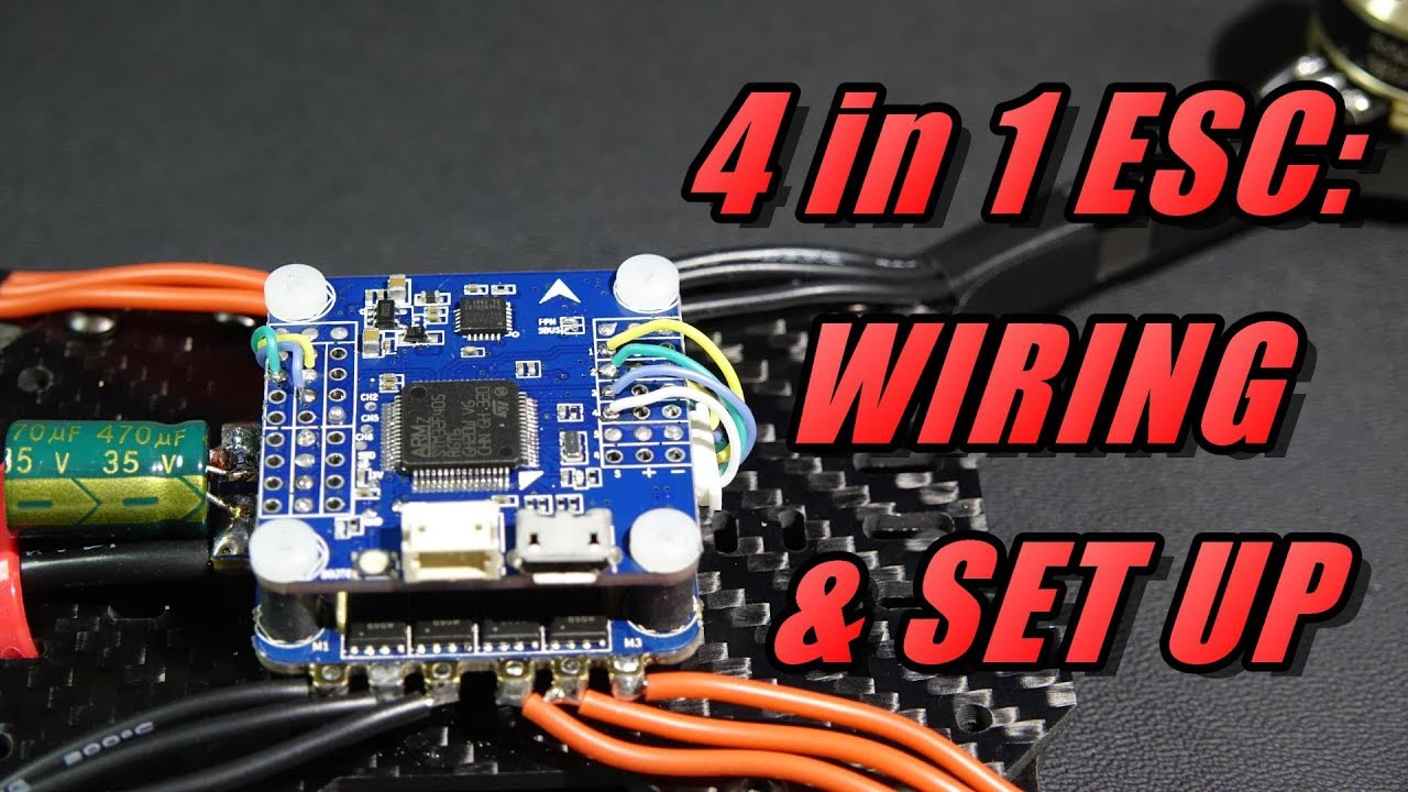 4 In 1 Esc Wiring  U0026 Set Up