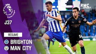 Résumé : Brighton 3-2 Manchester City - Premier League (J37)