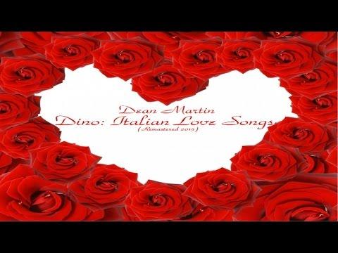 Dean Martin - Italian Love Songs - Remastered 2015