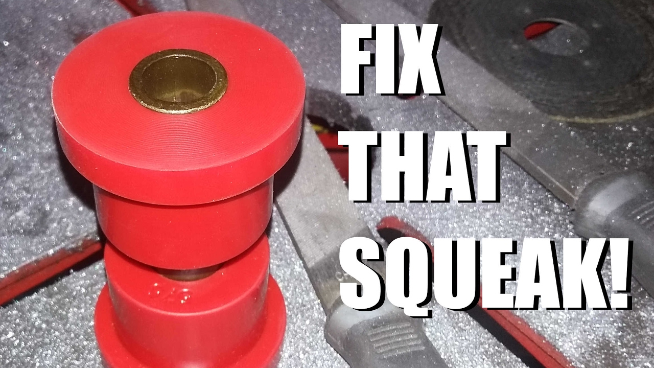How To Keep Polyurethane Bushings From Squeaking Fix That