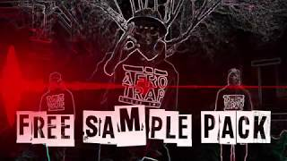FREE Afro Trap Sample Pack [DOWNLOAD LINK IN DESCRIPTION]