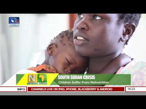 Network Africa: South Sudan Children Suffering From Malnutrition