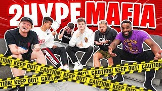 2HYPE Plays Mafia - MOST INTENSE MAFIA GAME EVER! #2