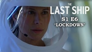 The Last Ship Season 1 Episode 6 - LOCKDOWN - Review + Top Moments