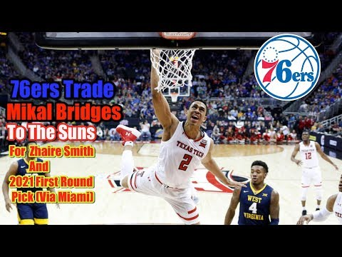 reaction-to-76ers-trading-mikal-bridges-to-the-suns-for-zhaire-smith