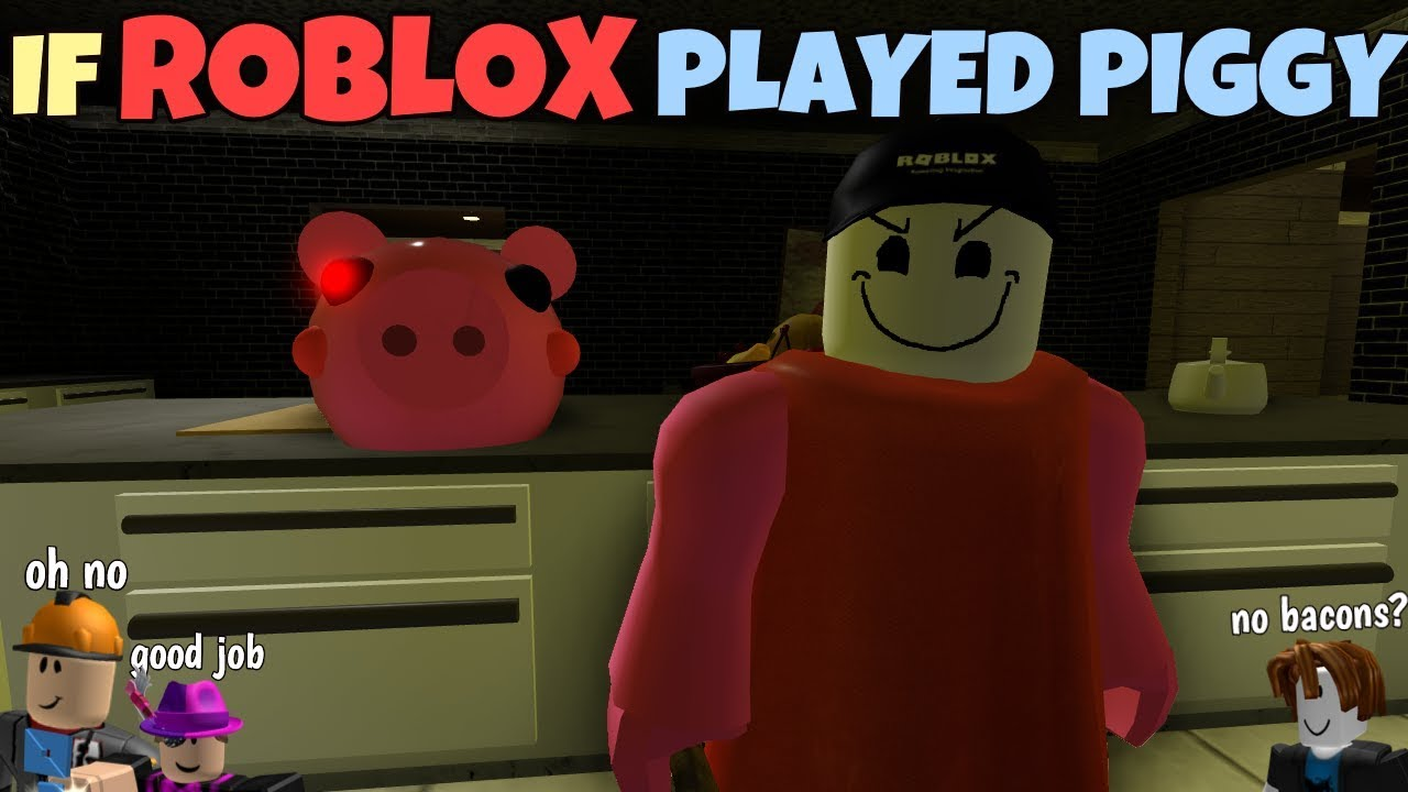 If Roblox Played Piggy Youtube