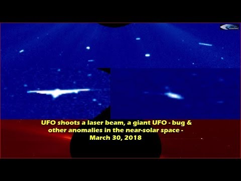 nouvel ordre mondial   UFO shoots a laser beam, a giant UFO - bug & other anomalies in the near-solar space - March 30, 2018