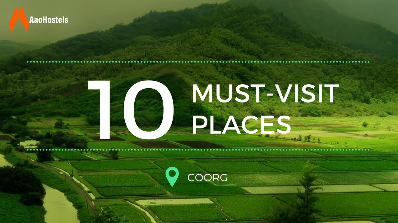 Best Places to visit in Coorg | Kodagu | Karnataka | AAO Hostels