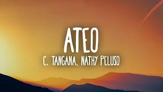 C. Tangana, Nathy Peluso – Ateo