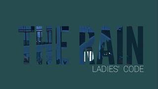 The Rain - Ladies' Code [LoFi]