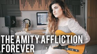The Amity Affliction - Forever (Orchestral Cover) | Christina Rotondo