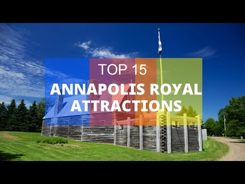 Top 12. Best Tourist Attractions in Annapolis Royal - Canada