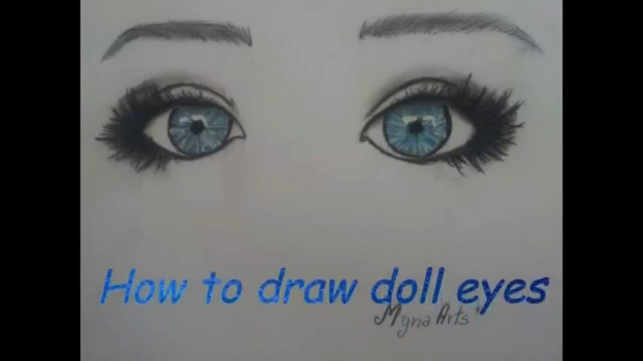 How To Draw Beautiful Doll Eyes Youtube