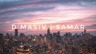 D'MASIV - Samar (Unofficial Lyric Video)