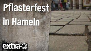Realer Irrsinn: Pflasterfest in Hameln