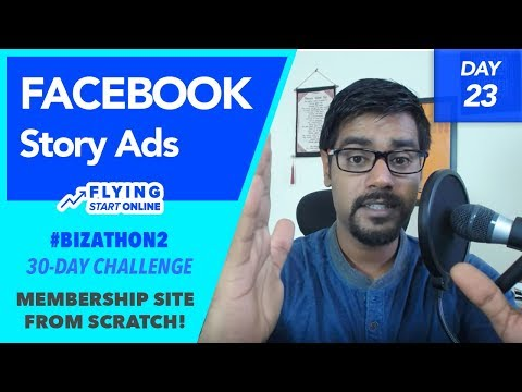 "The ""Story Ad"" Video For Cheap Facebook Advertising Views - (Day 23/30) #Bizathon2"